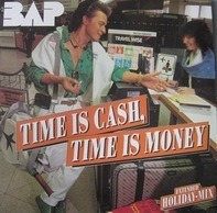 Bap - Time Is Cash, Time Is Money