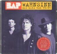 Bap - Wahnsinn - Die Hits Von 79-95