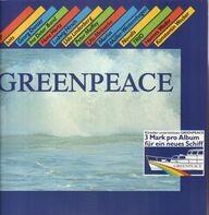 BAP, Bots, Georg Danzer, a.o. - Greenpeace