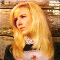 Barbara Fairchild - Love Is a Gentle Thing