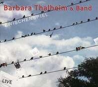 Barbara Thalheim - Zwischenspiel-Live