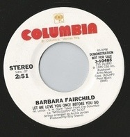 Barbara Fairchild - Let Me Love You Once Before You Go