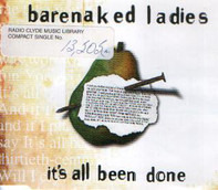 Barenaked Ladies - It's All Been Done