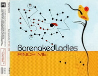 Barenaked Ladies - Pinch Me