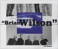 Barenaked Ladies - Brian Wilson