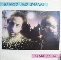 Barnes And Barnes - Soak It Up
