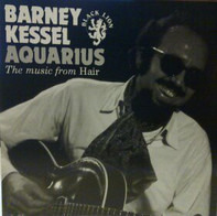Barney Kessel - Aquarius (The Music From Hair)