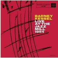 Barney Kessel - Live At The Jazz Mill '54