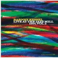 Barney Kessel - Live At The Jazz Mill..