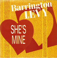 Barrington Levy - She's Mine