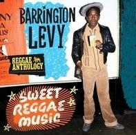 Barrington Levy - Sweet Reggae Music: Reggae Anthology