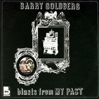 Barry Goldberg - Blasts from My Past