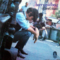 Barry Goldberg - Street Man