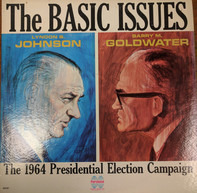 Barry Goldwater , Lyndon B. Johnson - The Basic Issues