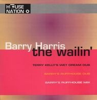 Barry Harris - The Wailin' EP