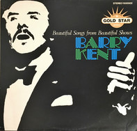 Barry Kent - Beautiful Songs From Beautiful Shows