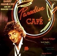Barry Manilow - 2:00 AM Paradise Café