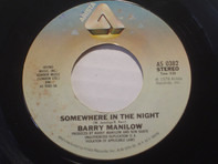 Barry Manilow - Somewhere In The Night / Leavin' In The Morning