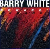 Barry White - Beware!