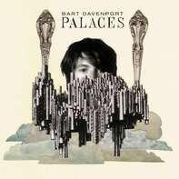 bart davenport - Palaces