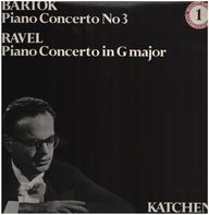 Bartok, Ravel / Katchen - Piano Concerti No.3; in G major