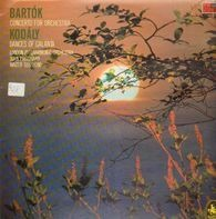 Bartok, Kodaly - Concerto for orchestra / Dances of Galanta