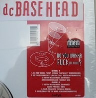 Basehead - Do You Wanna Fuck (Or What)?