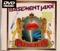 Basement Jaxx - Plug It In
