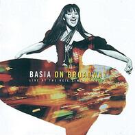 Basia - Basia On Broadway: Live At The Neil Simon Theatre