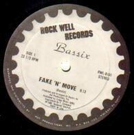 Bassix - Fake 'N' Move