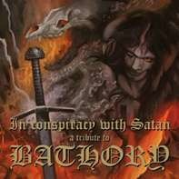 Bathory.=tribute= - In Conspiracy With Satan