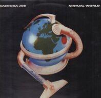 Bazooka Joe - Virtual World