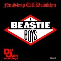 Beastie Boys - No Sleep Till Brooklyn
