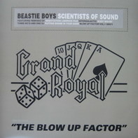 Beastie Boys - Scientists Of Sound - The Blow Up Factor