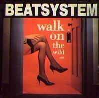 Beatsystem - Walk On The Wild Side
