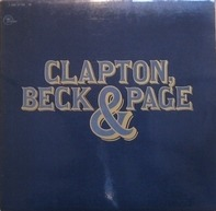 Clapton, Beck & Page - Clapton, Beck & Page