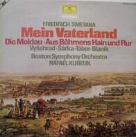 Smetana - Mein Vaterland - Die Moldau (Rafael Kubelik)