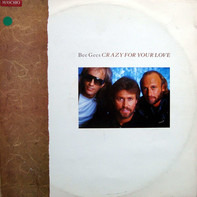 Bee Gees - Crazy For Your Love