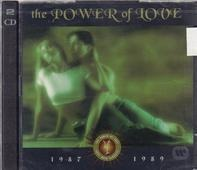 Bee Gees / Richard Marx / etc - The Power Of Love: 1987 - 1989
