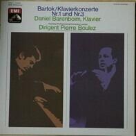 Béla Bartók - Daniel Barenboim / New Philharmonia Orchestra / Pierre Boulez - Klavierkonzerte Nr.1 Und Nr.3
