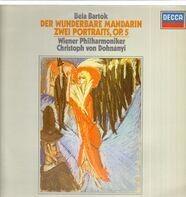 Béla Bartók/ Christoph von Dohnányi, Wiener Philharmoniker - Der wunderbare Mandarin* Zwei Portraits
