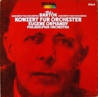 Béla Bartók - Eugene Ormandy / The Philadelphia Orchestra - Konzert Für Orchester