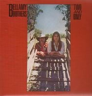 Bellamy Brothers - The Two and Only