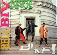 Bell Biv Devoe - Do Me! (UK Edit)  / Do Me! (Instrumental)