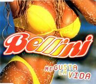 Bellini - Me Gusta La Vida