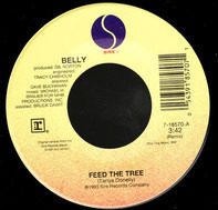 Belly - Feed The Tree / Star