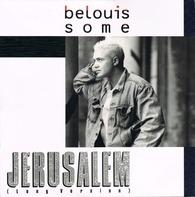 Belouis Some - Jerusalem