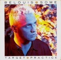 Belouis Some - Target Practice