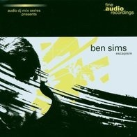 Ben Sims - Fine Audio DJ Mix Series: Escapism