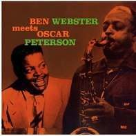 Ben Webster - Ben Webster Meets Oscar Peterson